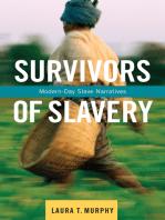Survivors of Slavery: Modern-Day Slave Narratives