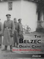 The Belzec Death Camp