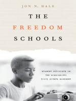 The Freedom Schools: Student Activists in the Mississippi Civil Rights Movement