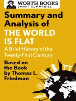 Summary and Analysis of The World Is Flat 3.0: A Brief History of the Twenty-first Century: Based on the Book by Thomas L. Friedman