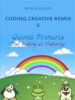 Coding Creative Remix 5 - dal Coding al Videoclip