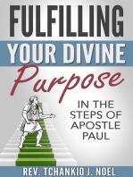 Fulfilling Your Divine Purpose
