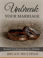 Unbreak Your Marriage