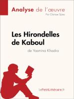 Les Hirondelles de Kaboul de Yasmina Khadra (Analyse de l'oeuvre)