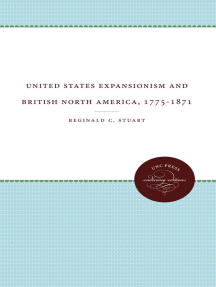 United States Expansionism and British North America, 1775-1871