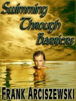 Swimming Through Barriers