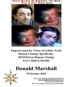 Empowerment by Virtue of Golden Truth, Human Cloning: Specifically, REM Driven Human Cloning, Full Disclosure
