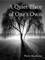 A Quiet Place of One's Own