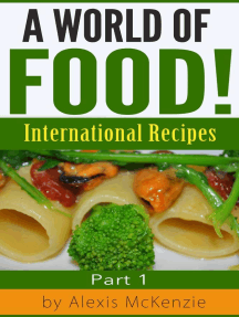 A World of Food!: International Recipes