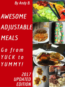 Awesome Adjustable Meals Go from YUCK to YUMMY!
