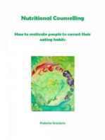 Nutritional Counselling. How To Motivate People To Correct Their Eating Habits