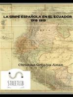 La gripe española en Ecuador