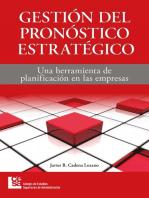 Gestión del pronóstico estratégico