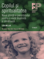 Copilul și spiritualitatea. Noua știință a parentajului pentru o viață împlinită și sănătoasă