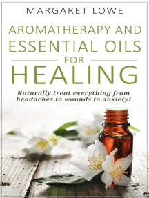 Aromatherapy and Essential Oils for Healing