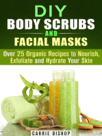 DIY Body Scrubs and Facial Masks