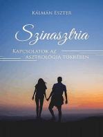 Szinasztria - kapcsolatok az asztrológia tükrében