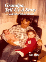 Grandpa Tell Us A Story And Other Short Stories