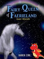 Fairy Queen of Faerieland; Queen Mirianelle