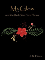 MyGlow and the Red Star Fern Flower: MYGLOW, #1