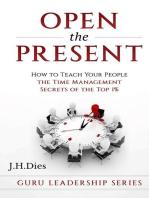Open the Present