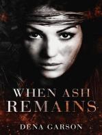 When Ash Remains