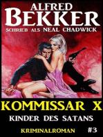 Alfred Bekker Kommissar X #3