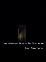 Jay Hammer Meets the Succubus