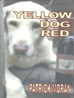 Yellow Dog Red