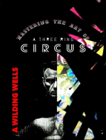 Mastering The Art Of A Three Ring Circus