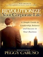 Revolutionize Your Corporate Life