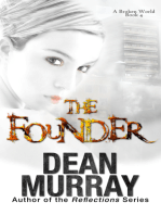 The Founder (A Broken World Volume 4)