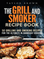 The Grill and Smoker Recipe Book