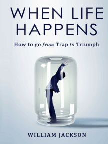 When Life Happens: How to Go from Trap to Triumph