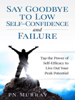 Say Goodbye to Low Self-Confidence and Failure
