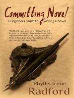 Committing Novel, a Beginners Guide to Writing a Novel