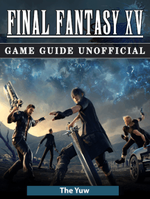 Final Fantasy XV Game Guide Unofficial