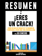 Eres Un Crack (You Are A Badass) - Resumen del libro de Jen Sincero
