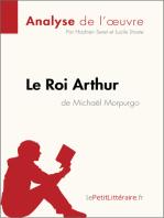 Le Roi Arthur de Michaël Morpurgo (Analyse de l'oeuvre)