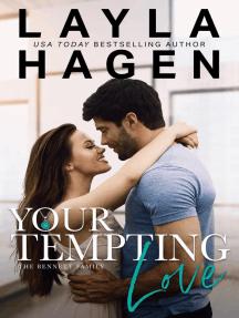 Your Tempting Love: The Bennett Family, #5