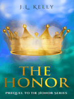 The Honor- the Prequel to the Honor Series (sports fiction NFL quarterback inspirational romance series about family, friendships of women and redemption)