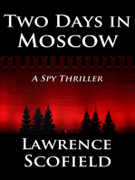 Two Days in Moscow: A Spy Thriller