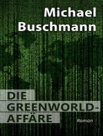 Die Greenworld-Affäre