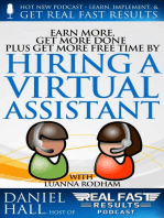 Earn More, Get More Done, Plus Get More Free Time by Hiring a Virtual Assistant