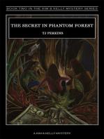 The Secret in Phantom Forest