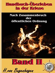 Handbuch Überleben in der Krise, Band 1: Einen Krieg überleben
