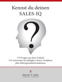 Kennst du deinen Sales-IQ?: 179 Fragen mit 716 Antworten