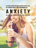 53 Stress Reduction Meal Recipes to Help You Get Through Tough Times and Moments of Anxiety