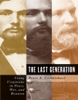 The Last Generation: Young Virginians in Peace, War, and Reunion Free download PDF and Read online