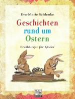 Geschichten rund um Ostern